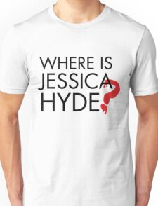 Utopia - Where is Jessica Hyde ? Unisex T-Shirt