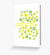 Cellophane flowers of yellow and green Greeting Card