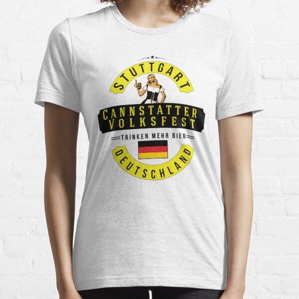 STUTTGART Cannstatter Volksfest Oktoberfest Deutschland Germany Trinken Mehr Bier Beer Essential T-Shirt