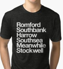 Romford. Southbank. Harrow. Southsea. Meanwhile. Stockwell. Tri-blend T-Shirt