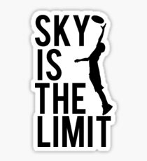 Sky Is The Limit Sticker