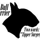Bull Terrier- warning by stellarmule