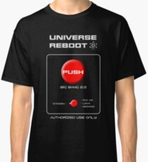 Universe Reboot Classic T-Shirt