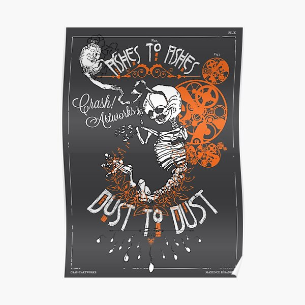 [SKULLS!] Ashes to Ashes - Dust to Dust ::prints:: Poster