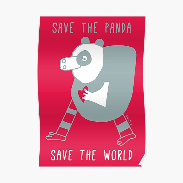 save the panda save the world! Poster