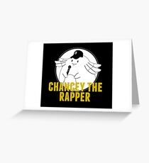 Chancey the rapper Greeting Card