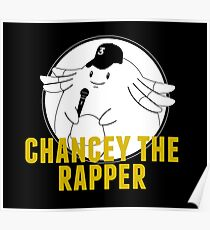 Chancey the rapper Poster