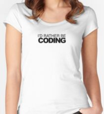 rather be Coding Women's Fitted Scoop T-Shirt
