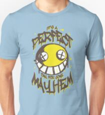 Perfect Day for Mayhem T-Shirt
