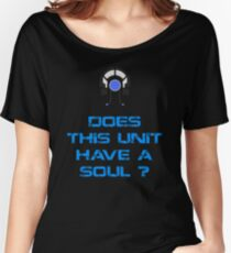 Mass Effect - Legion : Does this Unit have a Soul ? Women's Relaxed Fit T-Shirt