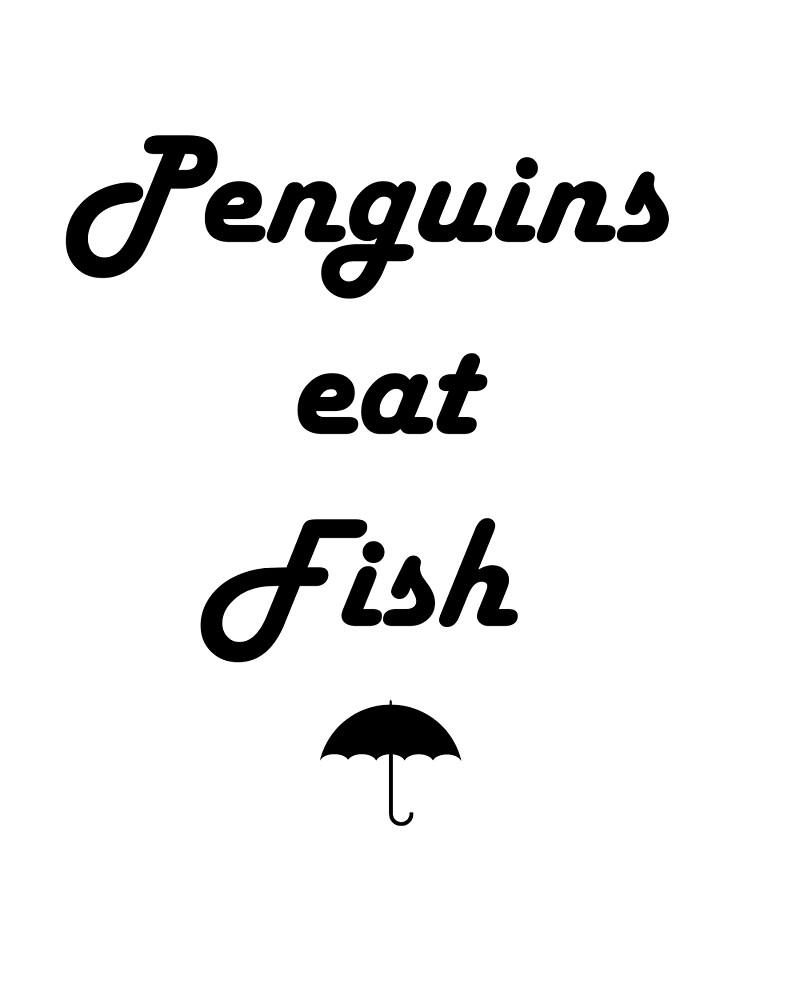 Penguins Eat Fish by MarkJeffersin