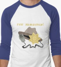 You 'Sumbitch! T-Shirt