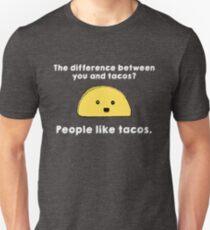 People Like Tacos Unisex T-Shirt