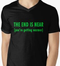 The End Is Near (green text) Men's V-Neck T-Shirt