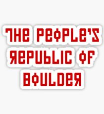 The People's Republic of Boulder (red letters) Sticker