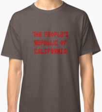 The People's Republic of California (red letters) Classic T-Shirt