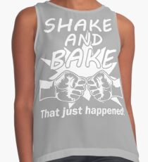 SHAKE AND BAKE! Contrast Tank