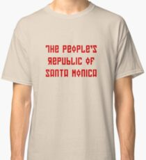 The People's Republic of Santa Monica (red letters) Classic T-Shirt