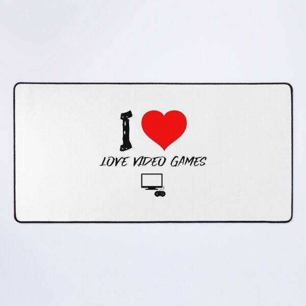 I Love Video Games Desk Mat