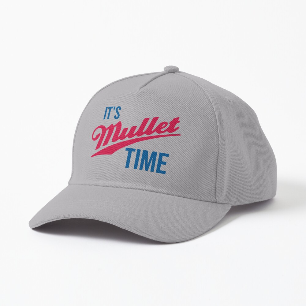 It's Mullet Time, Funny Mullet  Cap