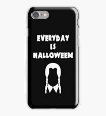 Everyday Is Halloween! ver 2 iPhone Case/Skin