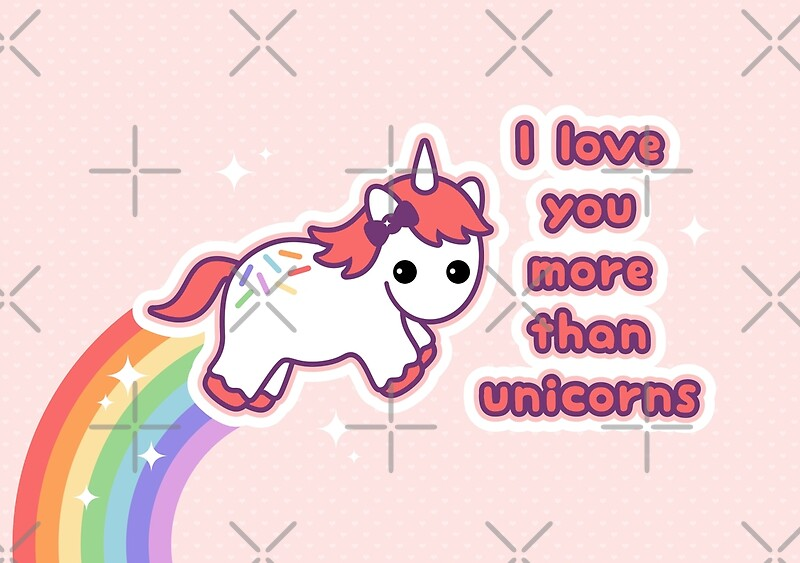 Wall stickers unicorn - Quot I Love You More Than Unicorns Quot Greeting Cards By Sugarhai
