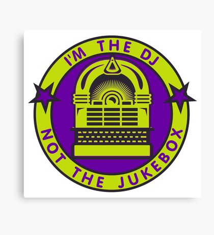 I'm the DJ VRS2 Canvas Print