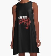 My Favorite Murder: Stay Sexy, Don't Get Murdered A-Line Dress