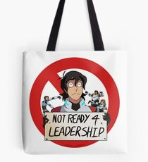 Not Ready For Leadership Tote Bag