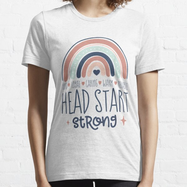 Head Start Strong Early Childhood Education Rainbow ECSE Essential T-Shirt