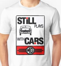 Still Plays with MG Cars T-Shirt