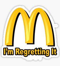 I'm Regretting It (McDonalds Parody) Sticker