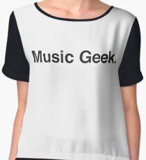 music geek.  Chiffon Top