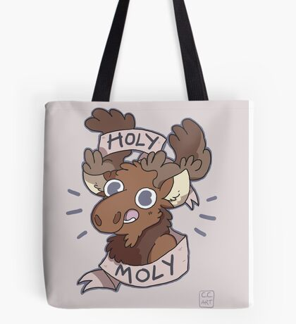 Holy Moly Moose Tote Bag