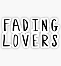 Are we fading lovers? Sticker