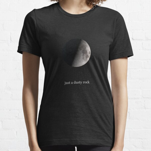 Just a dusty rock Essential T-Shirt
