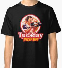 Tuesday is Pizza Day Classic T-Shirt