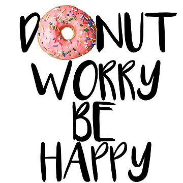 Donut Worry de tffindlay