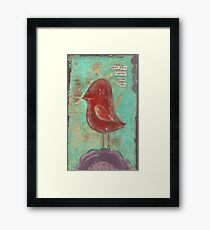 Dear you, never give up Framed Print