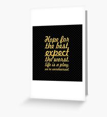 """Hope for the best...""""Mel Brooks"""" Life Inspirational Quote Greeting Card"""