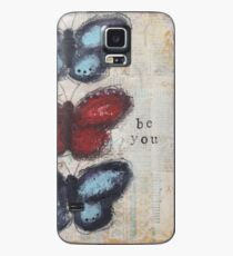 Be you Case/Skin for Samsung Galaxy