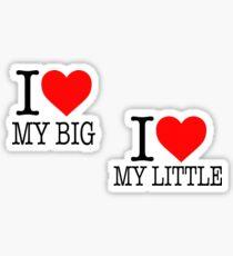 I Love My Big / Little Sticker
