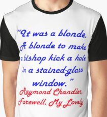 it was a blonde Graphic T-Shirt