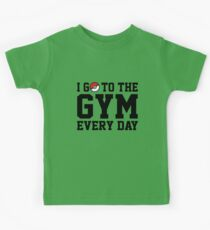 I Go to the Gym Every Day Kids Tee