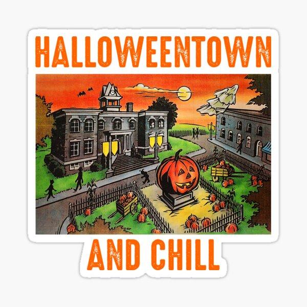 Halloweentown And Chill - Halloween Costumes Sticker