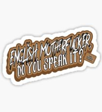 English Motherfucker! Sticker