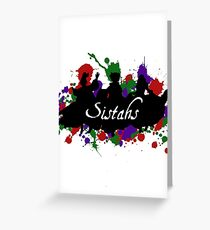 Sistahs! Greeting Card