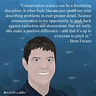 #SciComm100: Brett Favaro by ScienceBorealis