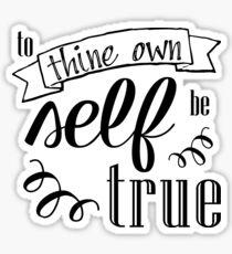 Pegatina Para tu propio ser sea verdad