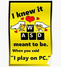 """""""Meant to be""""  PC Master Race Steam Gamer Valentine Poster"""